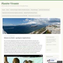 Séisme en Haiti : quelques explications « Planète Vivante