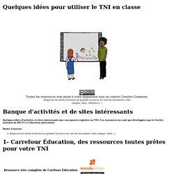 Quelques idées pour utiliser le TNI en classe