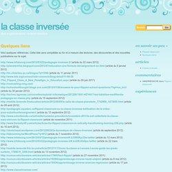 Quelques liens « La Classe inversée
