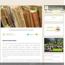 Quelques Livres en PDF sur la Permaculture