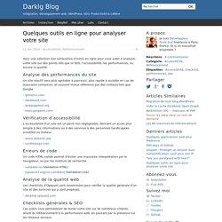 Quelques outils en ligne pour analyser votre site