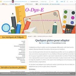 Quelques pistes pour adapter - O-Dys-E - Linkis.com