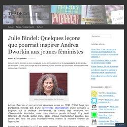 Julie Bindel: Quelques leçons que pourrait inspirer Andrea Dworkin aux jeunes féministes