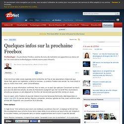 Quelques infos sur la prochaine Freebox - Actualités - ZDNet.fr
