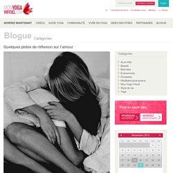 Quelques pistes de réflexion sur l'amour « Mon Yoga Virtuel