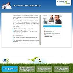Le PRS en quelques mots - Projet Régional de Santé de Champagne-Ardenne (PRS)