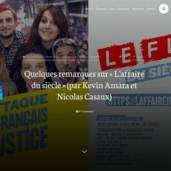 Quelques remarques sur « L'affaire du siècle » (par Kevin Amara et Nicolas Casaux)