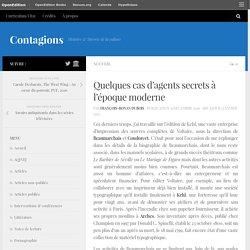Quelques cas d'agents secrets à l'époque moderne – Contagions
