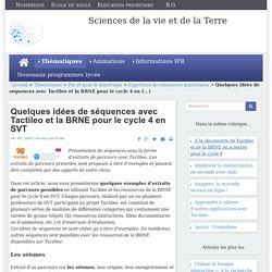 Quelques idées de séquences avec Tactileo et la BRNE pour le cycle 4 en SVT