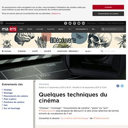 Quelques techniques du cinéma - rts.ch - Le cinéma