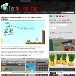 Créer vos jeux iOS et web en quelques minutes avec iStencyl - TechRevolutions