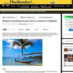 Quelques conseils pour ne pas rater ses vacances en Thaïlande