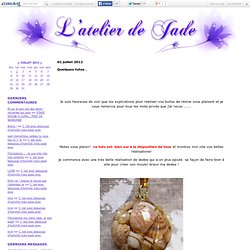 Quelques tutos . - l'atelier de jade