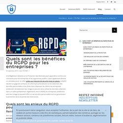 Quels sont les bénéfices du RGPD pour les entreprises ?
