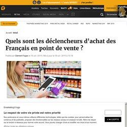 Quels sont les déclencheurs d'achat des Français en point de vente ?
