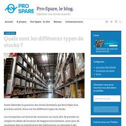Quels sont les différents types de stocks ? - Pro-Spare, le blog.