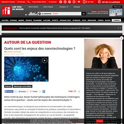 RFI 13/01/15 Autour de la question - Quels sont les enjeux des nanotechnologies ?