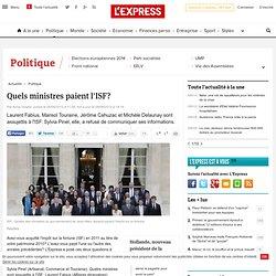 Quels ministres paient l'ISF?