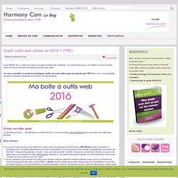 – Quels outils web utiliser en 2016 ? (TPE)