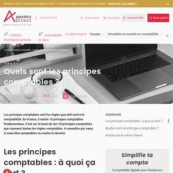 Quels sont les principes comptables?