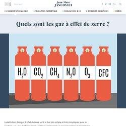 Quels sont les gaz à effet de serre ?
