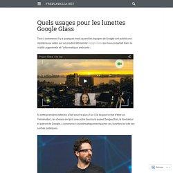 Quels usages pour les lunettes Google Glass