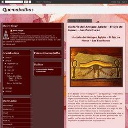 Historia del Antiguo Egipto - El Ojo de Horus - Las Escrituras