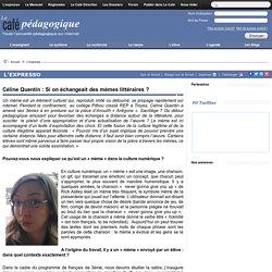 Céline Quentin : Si on échangeait des mèmes littéraires ?