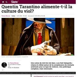 Quentin Tarantino alimente-t-il la culture du viol?