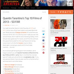 Quentin Tarantino's Top 10 Films of 2013 - SO FAR - The Quentin Tarantino Archives