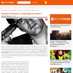 Quentin Tarantino, cinéphage de raison ? - Dossier Film