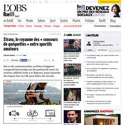 Strava, le royaume des «concours de quéquettes» entre sportifs amateurs