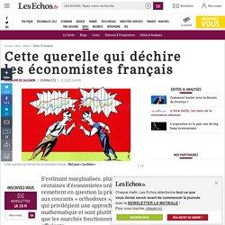 Cette querelle qui déchire leséconomistes français, Editos & Analyses