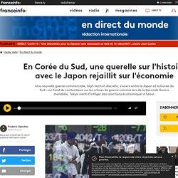 Article presse - En Corée du Sud, une querelle sur l'histoire avec le Japon rejaillit sur l'économie