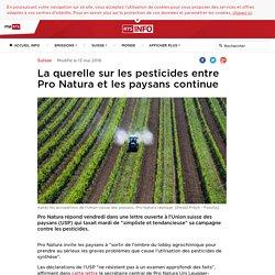 RTS 13/05/16 La querelle sur les pesticides entre Pro Natura et les paysans continue