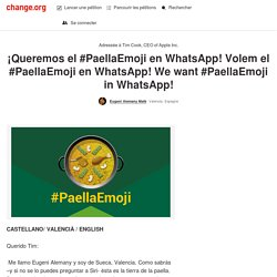 ¡Queremos el #PaellaEmoji en WhatsApp! Volem el #PaellaEmoji en WhatsApp! We want #PaellaEmoji in WhatsApp!