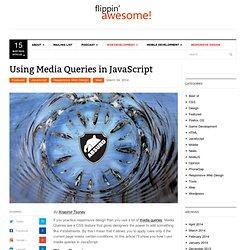 Using Media Queries in JavaScript