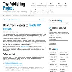 Using media queries to handle HDPI screens ← The Publishing Project