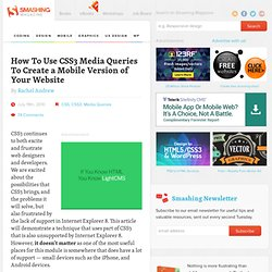 How To Use CSS3 Media Queries To Create a Mobile Version of Your Website
