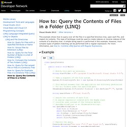 How to: Query the Contents of Files in a Folder (LINQ)