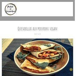 Quesadillas aux poivrons vegan