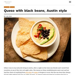 Queso with black beans, Austin style