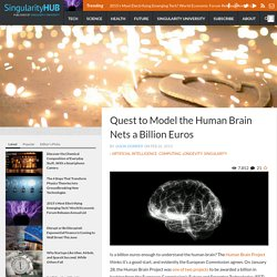 Quest to Model the Human Brain Nets a Billion Euros