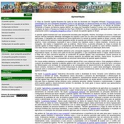 Atlas da Questão Agrária Brasileira