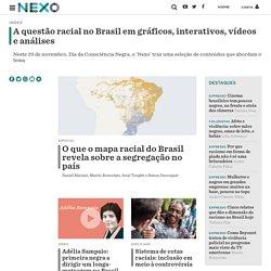 Questão Racial - Nexo Jornal