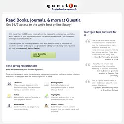 Questia, Your Online Research Library
