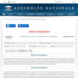 JO ASSEMBLEE NATIONALE 09/12/14 Réponse à question N°67348 collecte. fréquence. réglementation