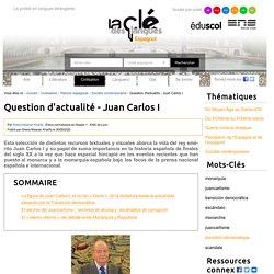 Question d'actualité - Juan Carlos I