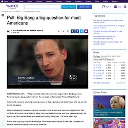 Poll: Big Bang a big question for most Americans - Yahoo News