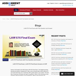 LAW 575 Final Exam with LAW 575 Final Exam Answers Free